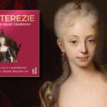 Co jsme se o Marii Terezii ve školních lavicích nedozvěděli