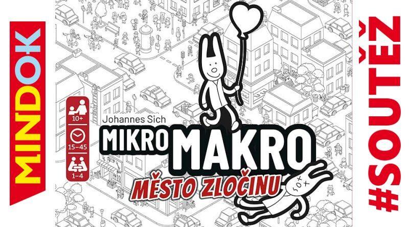 MikroMakro Město zločinu soutěž