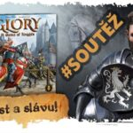 SOUTĚŽ o strategickou hru GLORY: A Game of Knights