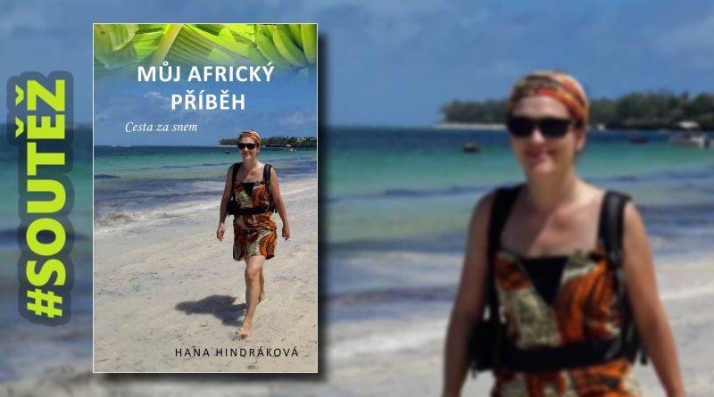 Můj africký příběh - soutěž o knihu